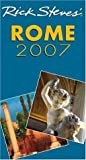Rick Steves' Rome 2007 (Rick Steves' City and Regional Guides)