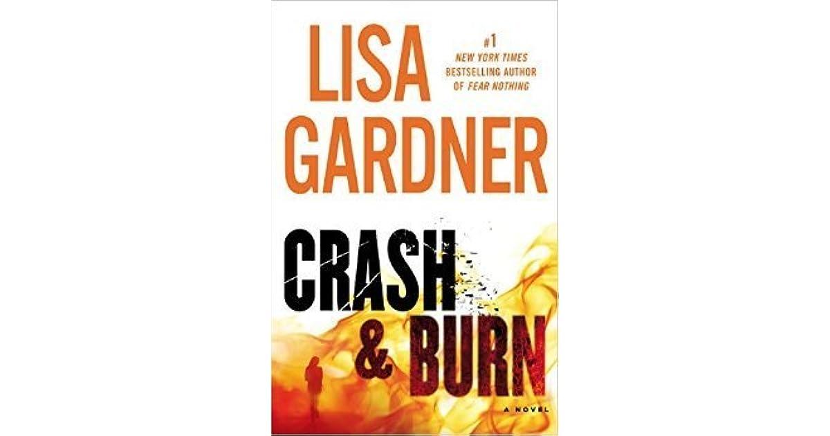 Crash & Burn (Tessa Leoni, #3) By Lisa Gardner