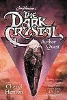 Jim Henson's The Dark Crystal Author Quest