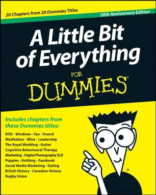 A Little Bit Of Everything For Dummies By John Wiley Sons