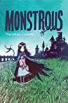 Monstrous by MarcyKate Connolly