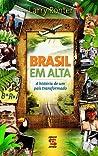 Brasil em Alta by Larry Rohter