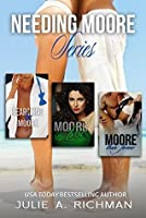 Needing Moore Series Boxed Set (Needing Moore, #1-3)