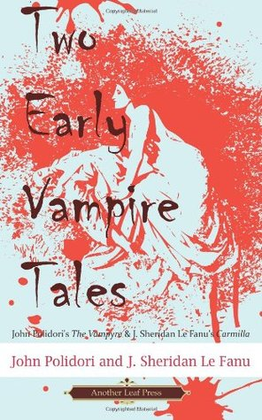 Two Early Vampire Tales by John William Polidori