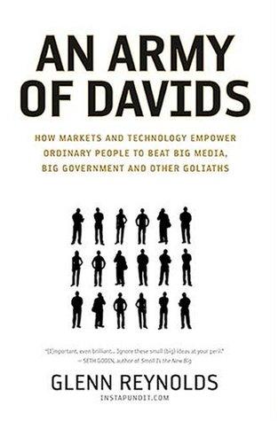 An Army of Davids by Glenn Reynolds