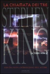 La Chiamata dei Tre (La Torre Nera, #2)