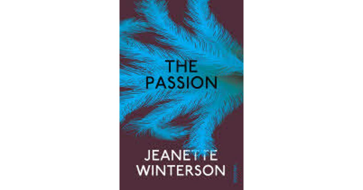 the use of history and fantasy in the passion by jeanette winterson Jeanette winterson, obe (born 27 august 1959) is an award-winning english writer her 1987 novel the passion was inspired by her affair with pat kavanagh.