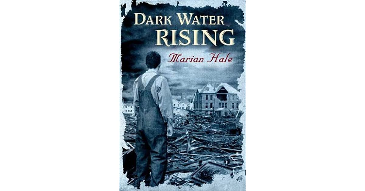 dark water rising essay If you're writing a dark water rising essay and need some advice, post your marian hale essay question on our facebook page where fellow bookworms are always.