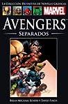 Avengers separados by Brian Michael Bendis