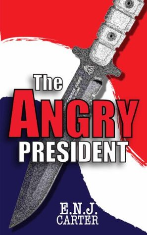 The Angry President (President #3)