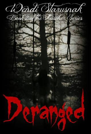 Publication: Deranged: A Novel of Horror