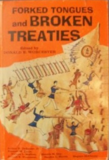 Forked Tongues and Broken Treaties