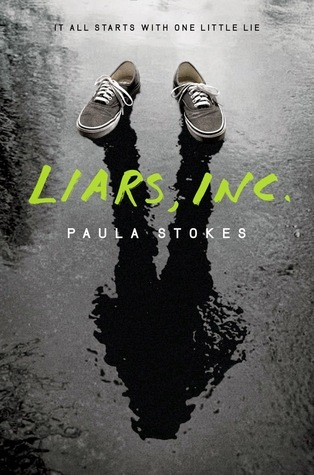 Liars, Inc  - Paula Stokes