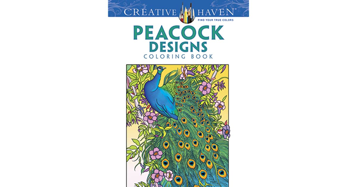 Creative Haven Peacock Designs Coloring Book By Marty Noble