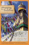 Shopping for Buddhas: An Adventure in Nepal