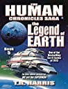 The Legend of Earth (Book 5 of The Human Chronicles Saga)