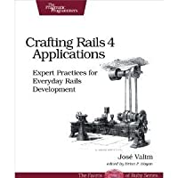 Crafting Rails 4 Applications: Expert Practices for Everyday Rails Development (The Facets of Ruby)