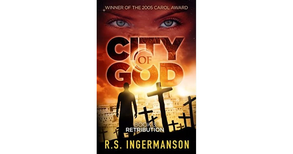 Retribution City Of God 3 By Randy Ingermanson