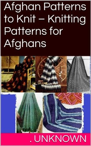 Afghan Patterns to Knit - Knitting Patterns for Afghans