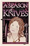 A Season of Knives (Sir Robert Carey, #2)