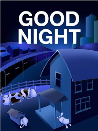 Children's Book: Good Night: Illustrated Children's Stories for Kids Ages 2-6 (Childrens Picture Books for Bedtime)