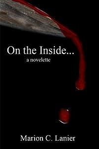 On the Inside: a novelette