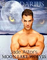 Darius (Moon Lake Wolves Book 1)