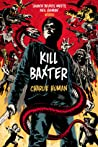 Kill Baxter (Apocalypse Now Now #2)
