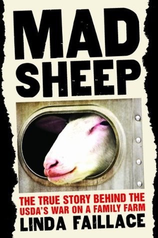 Mad Sheep: The True Story of the USDA's War on a Family Farm