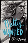 Pretty Wanted (Pretty Crooked, #3)