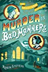 Book cover for Murder Is Bad Manners (Wells and Wong, #1)