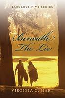 Beneath The Lie (The Fabulous Five Series #1)