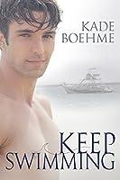 Keep Swimming (Keep Swimming #1)