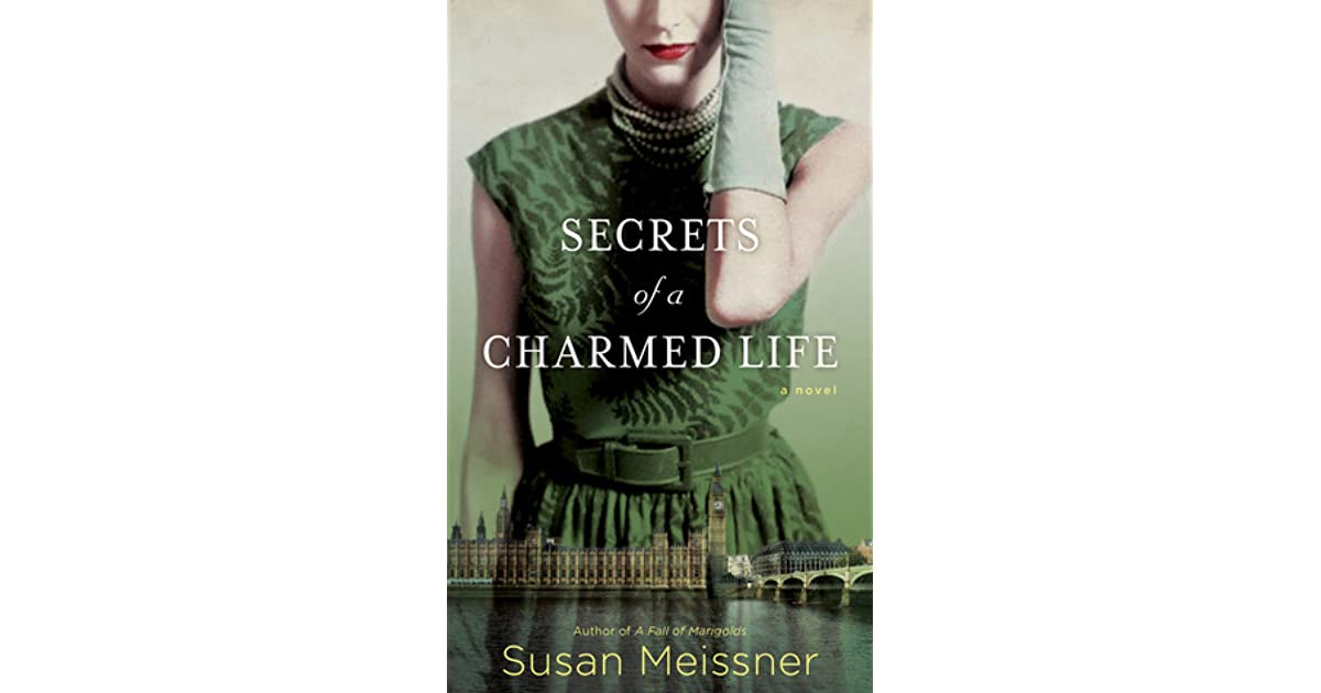 74804c783d Secrets of a Charmed Life by Susan Meissner