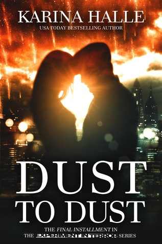 Dust to Dust  (Experiment in Terror, #9)