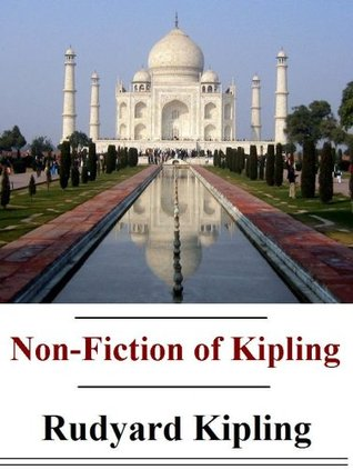 The Non-Fiction of Rudyard Kipling