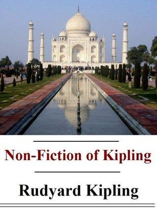 The Non-Fiction of Rudyard Kipling