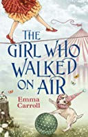 The Girl Who Walked On Air
