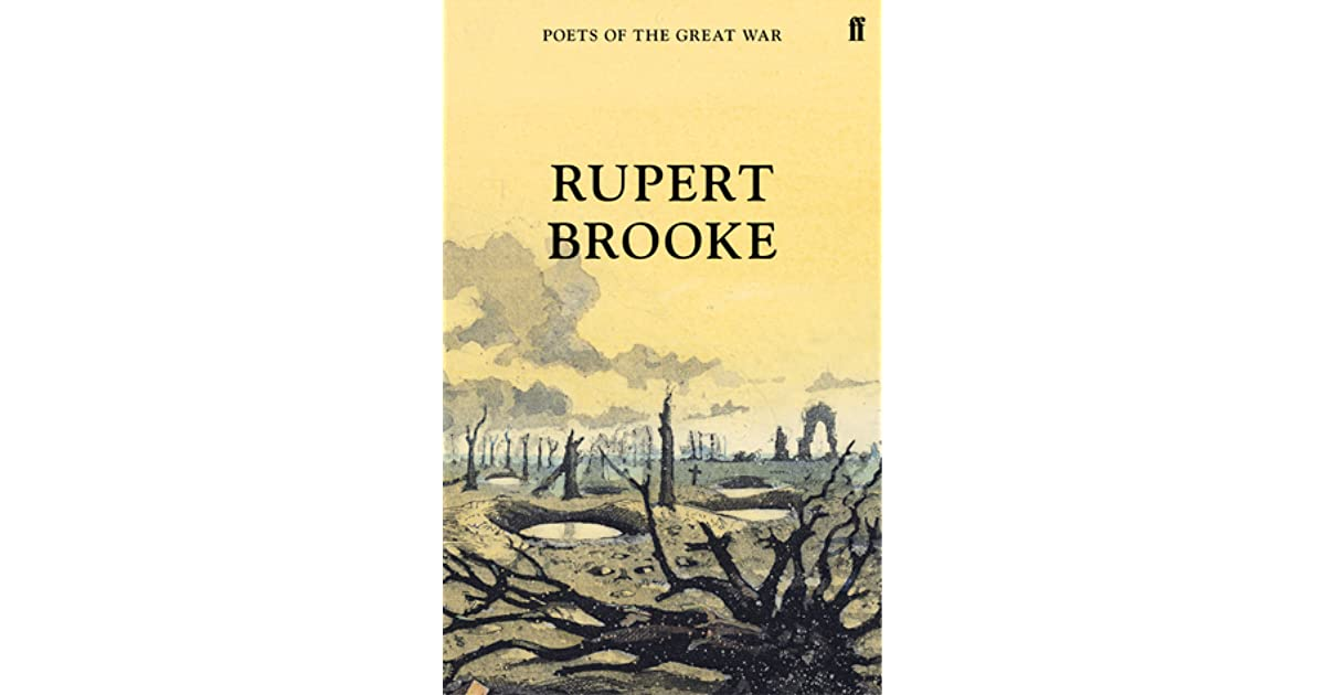 "essay on the great lover by rupert brooke ""the soldier"" by rupert brooke essay sample pages: 5 word count: 1,159 rewriting possibility: 99% (excellent) category: sonnet print this essay download this."