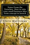 Notes From the Trenches by Chris Martineau