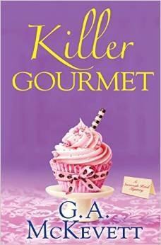 Killer Gourmet by G.A. McKevett