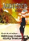 Addicted: A sexy, riotous summer bonkbuster
