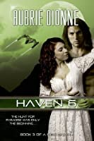 Haven 6 (A New Dawn, #3)