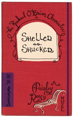 Shelled and Shucked - by Paisley Ray