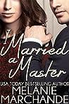 I Married a Master (I Married a Billionaire)