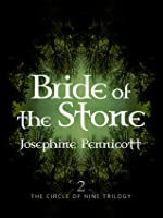 Bride Of The Stone (Circle of Nine Trilogy, #4)