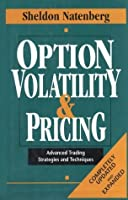 Option Volatility & Pricing: Advanced Trading Strategies and Techniques: Advanced Trading Strategies and Techniques