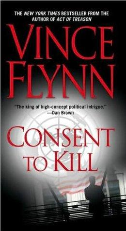 Consent to Kill (Mitch Rapp, #8)
