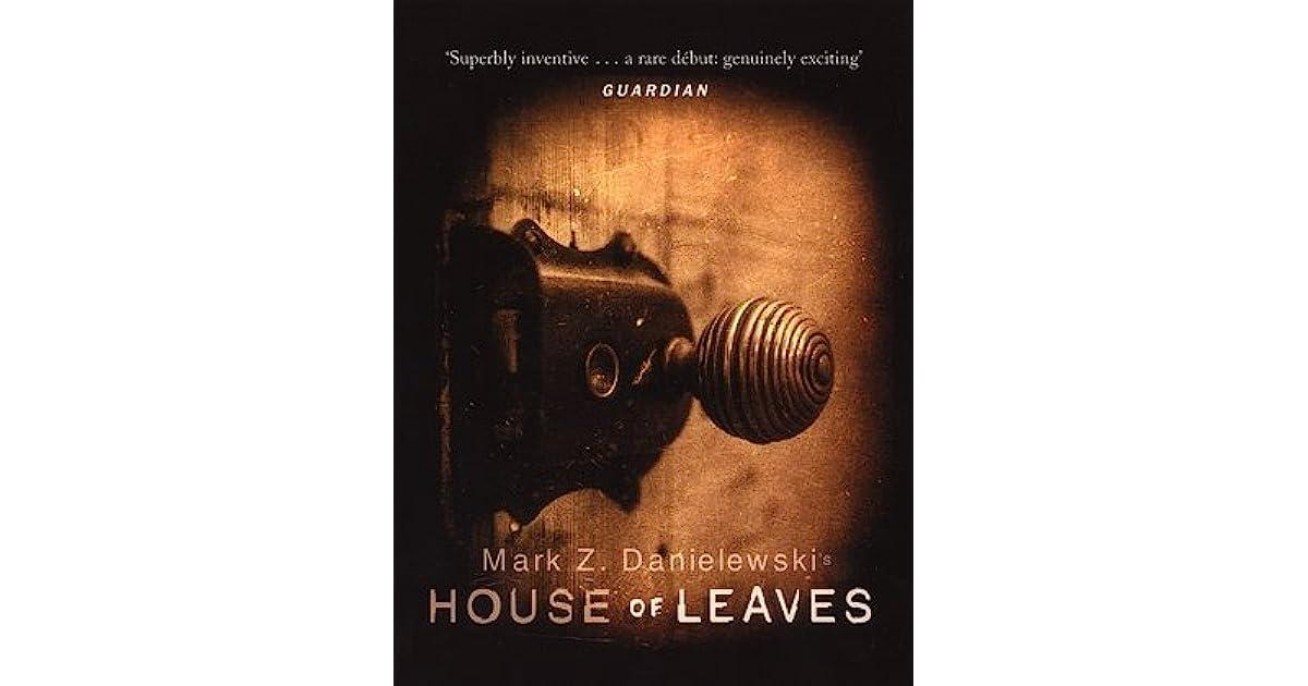 494fa6d164e2 House of Leaves by Mark Z. Danielewski