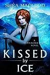 Kissed by Ice (Sunwalker Saga, #5)